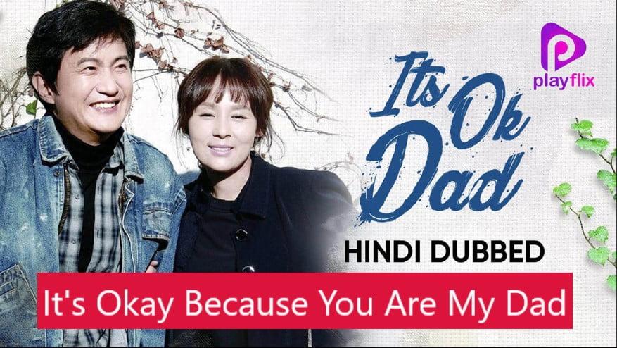 Its Ok Dad Korean Web-series